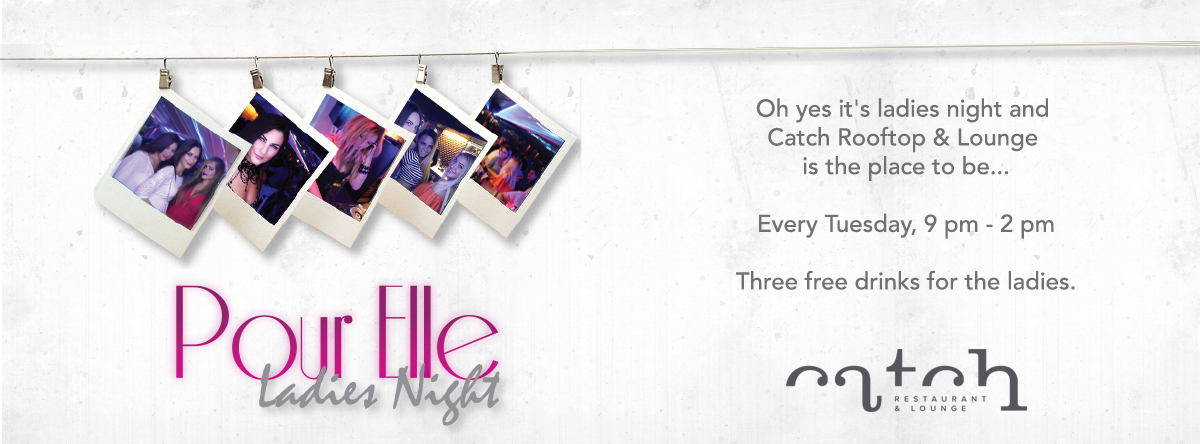 Pour Elle - Ladies Night @ Catch