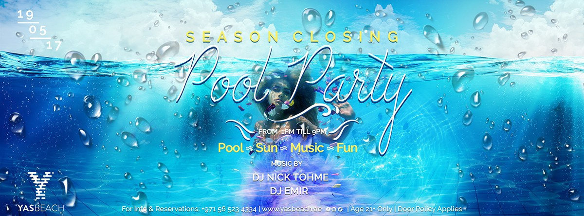 Season Closing Pool Party @ Yas Beach