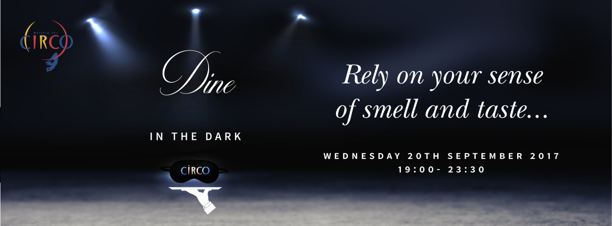 Dine in the Dark @ Circo