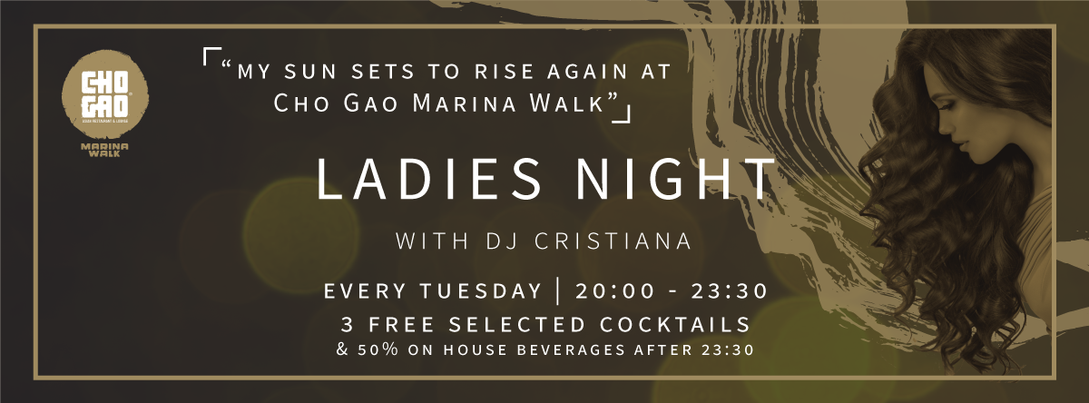 Ladies Night @ Cho Gao Marina Walk
