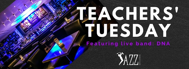 Teachers' Tuesday @ Jazz Bar & Dining
