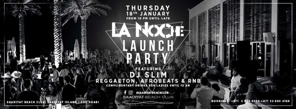 La Noche Launch Party @ Saadiyat Beach Club