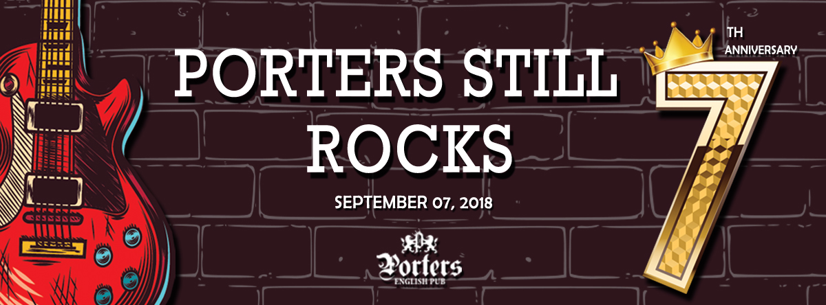 Porters Still Rocks - The 7th Anniversary