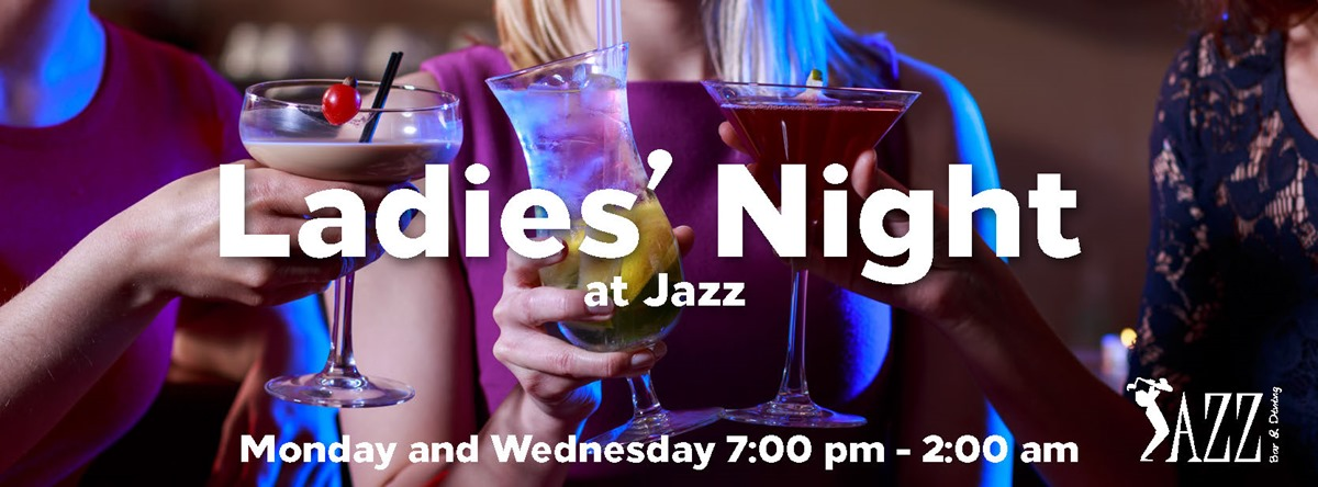 Ladies' Night @ Jazz Bar