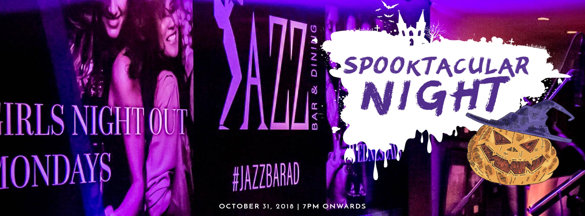 Spooktacular Evening @ Jazz Bar and Dining
