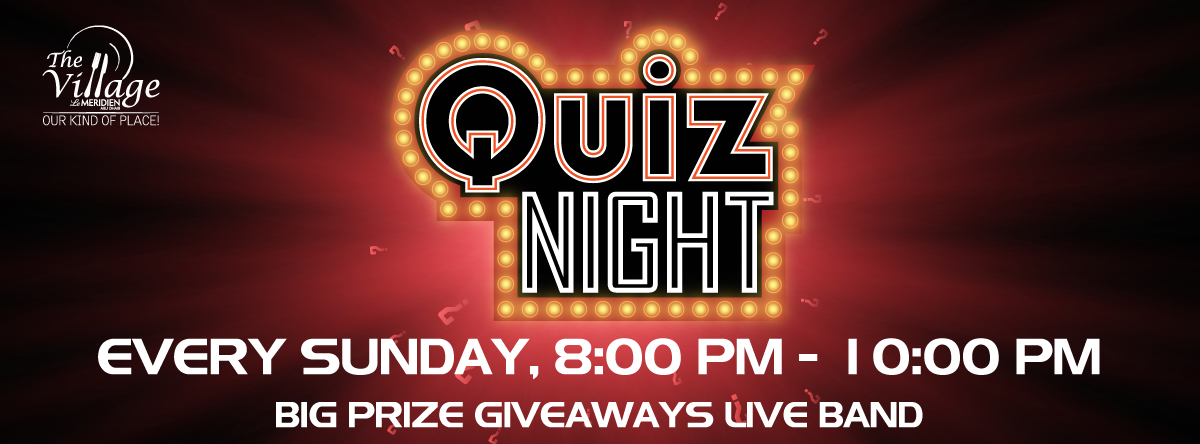 QUIZ NIGHT @ THE VILLAGE