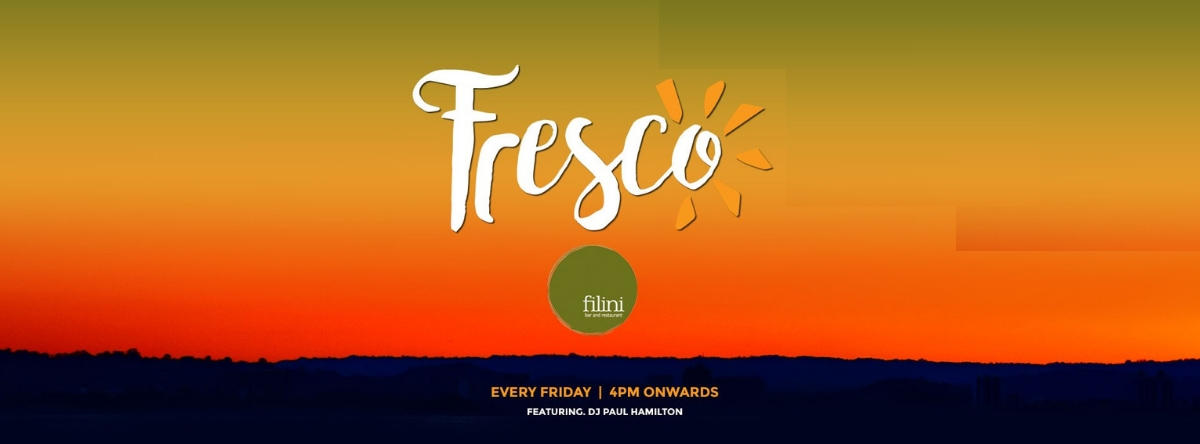Fresco Fridays @ Filini