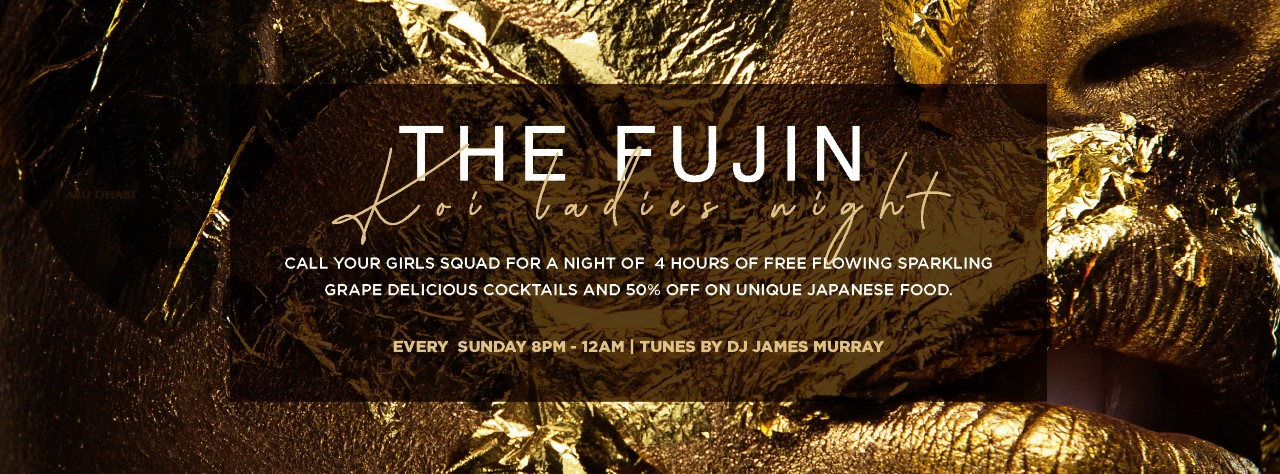 The Fujin - KOI Ladies Night