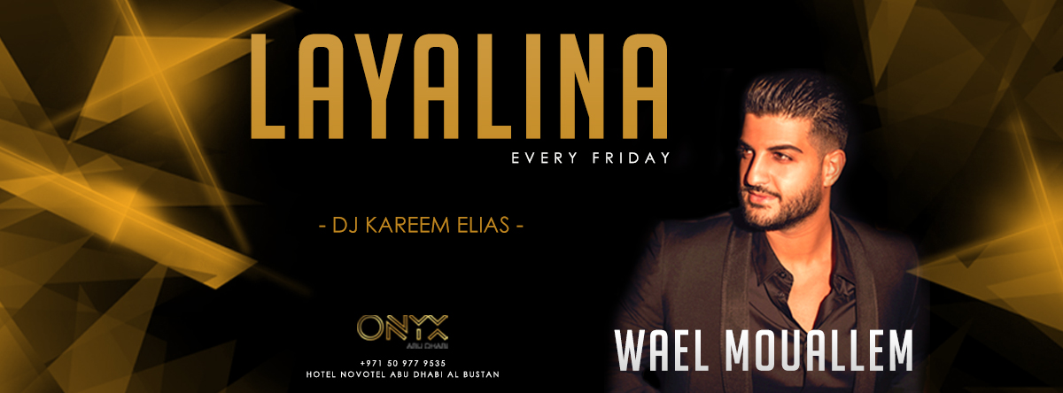One Thousand & One Nights  @ ONYX Abu Dhabi