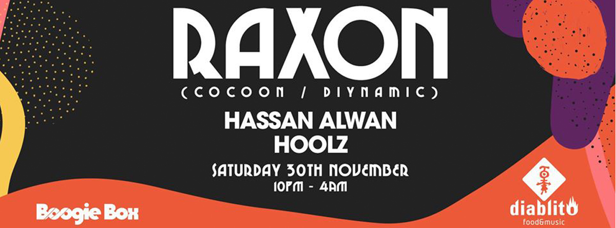 Boogie Box presents Raxon @ Diablito