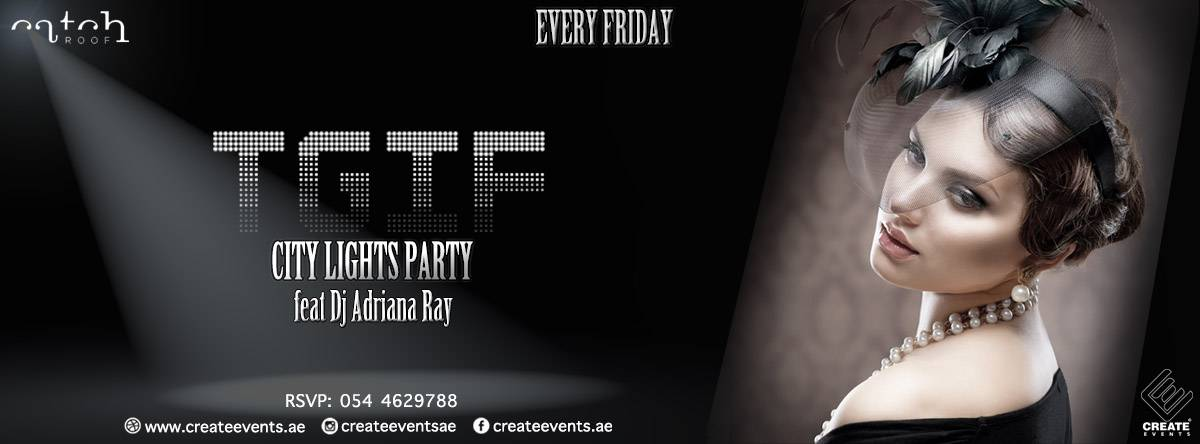 TGIF City Lights @ Catch Rooftop Abu Dhabi
