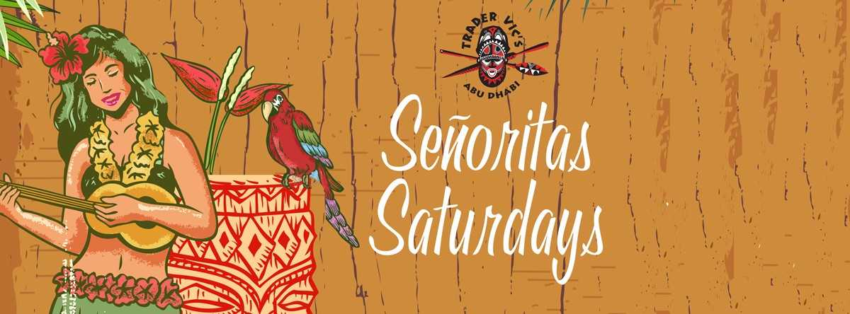 Señoritas Saturdays @ Trader Vic's