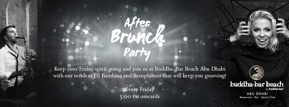 After Brunch Party @ Buddha-Bar Beach